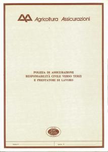 Agricoltura - Responsabilita' Civile Verso Terzi E Prestatori Di Lavoro - Modello 4600-01 Edizione 02-1982 [SCAN] [4P]