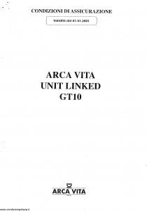 Arca Vita - Unit Linked Gt10 - Modello nd Edizione 01-01-2001 [12P]