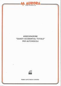 Aurora - Assicurazione Guasti Accidentali Totale Per Autoveicoli - Modello 705 Edizione 03-1991 [4P]