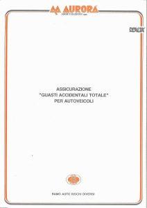 Aurora - Assicurazione Guasti Accidentali Totale Per Autoveicoli - Modello 705 Edizione 09-1989 [4P]