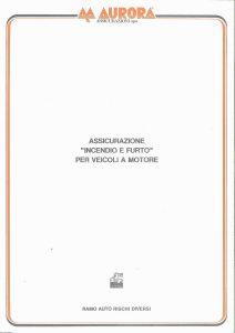 Aurora - Assicurazione Incendio E Furto Per Veicoli A Motore - Modello 725 Edizione 06-1993 [4P]