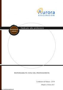 Aurora - Dedicato Alle Professioni Amministratore Di Condominio Responsabilita' Civile Del Professionista Allegato 2027 - Modello 2319 Edizione 04-2004 [10P]