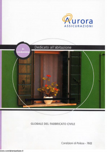 Aurora - In Condominio Dedicato All'Abitazione Globale Del Fabbricato Civile - Modello u7602a Edizione 01-04-2004 [22P]