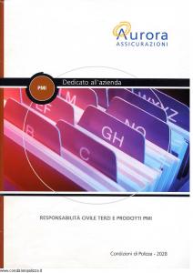 Aurora - Pmi Dedicato All'Azienda Responsabilita' Civile Terzi E Prodotti Pmi - Modello u2028a Edizione 01-04-2004 [21P]