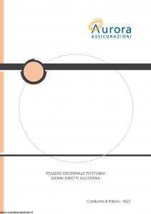 Aurora - Polizza Decennale Postuma Danni Diretti All'Opera - Modello u5021a Edizione 01-12-2005 [19P]