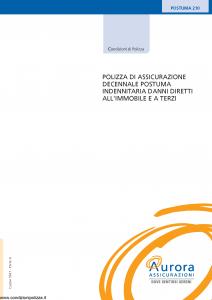 Aurora - Polizza Di Assicurazione Decennale Postuma Indennitaria Danni Diretti All'Immobile E A Terzi Postuma 210 - Modello u5027a Edizione 09-2006 [16P]