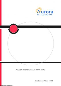 Aurora - Polizza Incendio Rischi Industriali - Modello U5051A Edizione 04-2004 [14P]