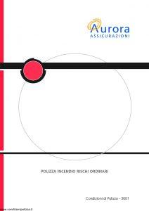 Aurora - Polizza Incendio Rischi Ordinari - Modello U3001A Edizione 04-2004 [22P]