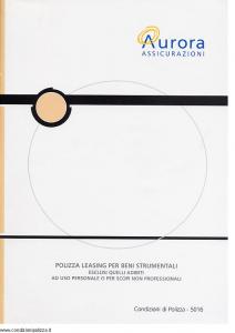 Aurora - Polizza Leasing Per Beni Strumentali - Modello u5016a Edizione 01-04-2004 [12P]