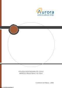 Aurora - Polizza Responsabilita' Civile Imprese Industriali Ed Edili - Modello u2002a Edizione 01-06-2006 [21P]