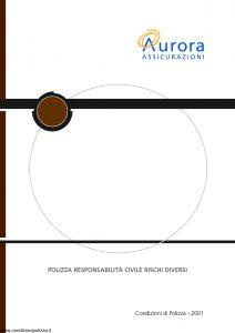 Aurora - Polizza Responsabilita' Civile Rischi Diversi - Modello 2001 Edizione 04-2004 [22P]