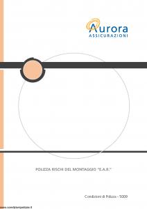 Aurora - Polizza Rischi Del Montaggio E.A.R. - Modello u5009a Edizione 01-12-2005 [20P]