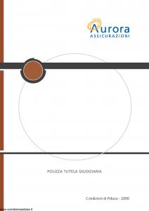 Aurora - Polizza Tutela Giudiziaria - Modello u2090a Edizione 01-07-2006 [16P]