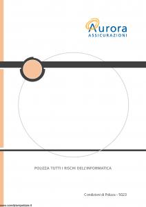 Aurora - Polizza Tutti I Rischi Dell'Informatica - Modello u5023a Edizione 01-12-2005 [27P]