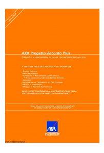 Axa - Axa Progetto Acconto Plus - Modello 4724 Edizione 19-11-2007 [42P]