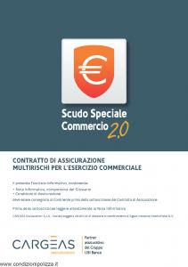 Cargeas - Scudo Speciale Commercio 2.0 Multirischi Per L'Esercizio Commerciale - Modello 1580 Edizione 01-12-2015 [108P]