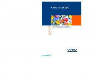Cattolica - Cattolica&Casa - Modello ccasa-2a Edizione 04-2009 [42P]
