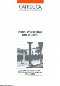 Cattolica - Polizza Di Assicurazione Responsabilita' Civile Generale - Modello 13-32 Edizione 2002 [4P]