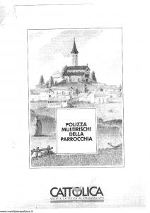 Cattolica - Polizza Multirischi Della Parrocchia - Modello mrp-1 Edizione 2002 [SCAN] [19P]