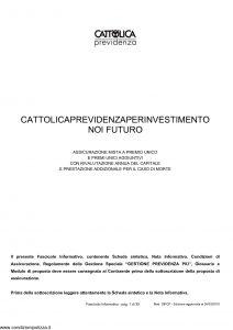 Cattolica Previdenza - Cattolica Previdenza Per Investimento Noi Futuro - Modello dipcp Edizione 26-03-2010 [39P]