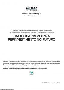 Cattolica Previdenza - Cattolica Previdenza Per Investimento Noi Futuro - Modello dipcp Edizione 31-03-2011 [31P]