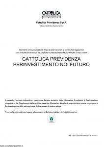 Cattolica Previdenza - Cattolica Previdenza Per Investimento Noi Futuro - Modello dipcp Edizione 31-05-2012 [34P]