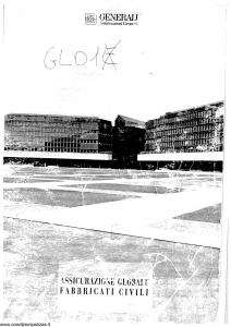 Generali - Assicurazione Globale Fabbricati Civili - Modello gl01-11 Edizione 02-2000 [SCAN] [28P]