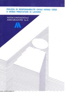 Intercontinentale - Polizza Responsabilita' Civile Verso Terzi E Prestatori Di Lavoro - Modello 09219-8 Edizione 10-1993 [SCAN] [25P]