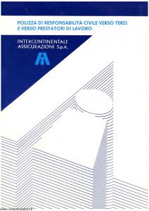 Intercontinentale - Polizza Responsabilita' Civile Verso Terzi E Prestatori Di Lavoro - Modello 09219-8 Edizione 11-1989 [SCAN] [25P]