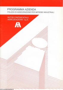 Intercontinentale - Programma Azienda Polizza Per Imprese Industriali - Modello 08.565-6 Edizione 05-1989 [SCAN] [33P]