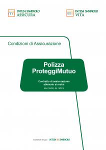 Intesa Sanpaolo Assicura - Polizza Proteggi Mutuo - Modello 186295 Edizione 12-2018 [72P]