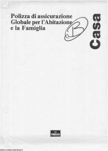 La Fondiaria - Casa Polizza Globale Per Abitazione E Famiglia - Modello 10155-9 Edizione 11-1991 [28P]