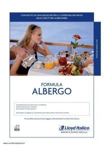 Lloyd Italico - Formula Albergo Contratto Per La Copertura Dei Rischi Delle Strutture Alberghiere - Modello so1l-459 Edizione 03-2011 ver. 05-2012 [54P]