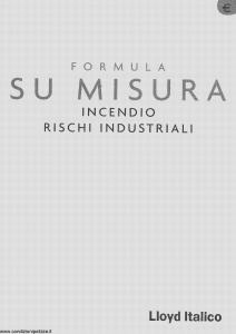 Lloyd Italico - Formula Su Misura Incendio Rischi Industriali - Modello s01l-446 Edizione 01-2002 [23P]