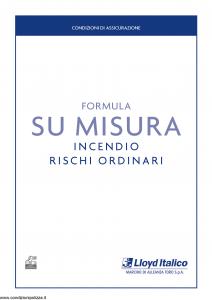 Lloyd Italico - Formula Su Misura Incendio Rischi Ordinari - Modello s01l-200 Edizione 01-2010 [28P]