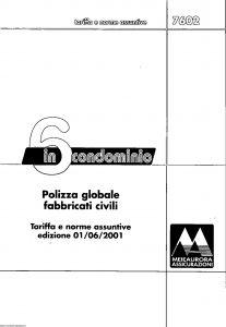 Meie - 6 In Condominio Polizza Globale Fabbricati Civili Tariffe E Norme - Modello u7602t Edizione 06-2001 [SCAN] [10P]