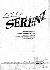 Meie - Giorni Sereni Indennita' Giornaliera Ricovero Convalescenza Gessatura - Modello t8020f4 Edizione 04-1996 [SCAN] [14P]