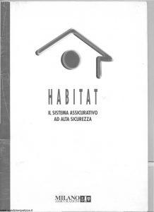 Milano Assicurazioni - Habitat Sistema Assicurativo Alta Sicurezza - Modello nd Edizione 06-1998 [SCAN] [28P]