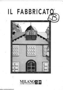 Milano Assicurazioni - Il Fabbricato - Modello 947 Edizione 03-1994 [SCAN] [9P]