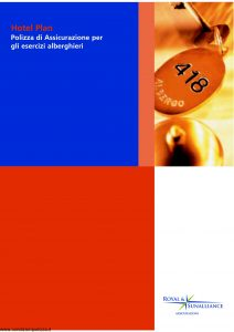 Royal&Sunalliance - Hotel Plan Assicurazione Per Esercizi Alberghieri - Modello 1103-3 Edizione 01-2005 [42P]