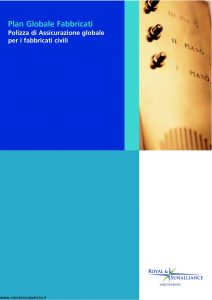 Royal&Sunalliance - Plan Globale Fabbricati Assicurazione Globale Fabbricati Civili - Modello 28-03 Edizione 10-2004 [30P]
