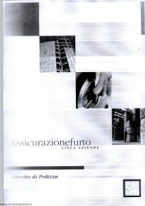 Sai - Assicurazione Furto Linea Aziende - Modello 7575-1 Edizione 02-2001 [14P]