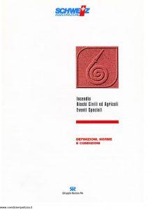 Schweiz - Incendio Rischi Civili Ed Agricoli Eventi Speciali - Modello ae40n01 Edizione nd [19P]