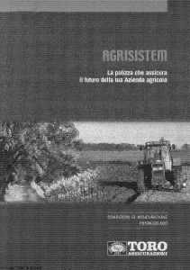 Toro - Agrisistem Polizza Futuro Azienda Agricola - Modello pb59a100.d00 Edizione 2000 [36P]