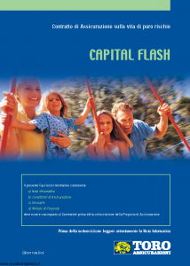 Toro - Capital Flash Contratto Di Assicurazione Sulla Vita Di Puro Rischio - Modello cb001109.d05 Edizione 01-12-2005 [24P]