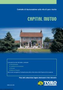 Toro - Capital Mutuo Contratto Di Assicurazione Sulla Vita Di Puro Rischio - Modello cb001102.d05 Edizione 01-12-2005 [32P]