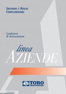 Toro - Linea Aziende Incendio E Rischi Complementari - Modello pb591500-n02 Edizione 2002 [30P]