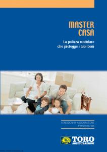 Toro - Master Casa Polizza Modulare Che Protegge I Tuoi Beni - Modello pb59b300.108 Edizione 2008 [50P]