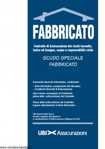Ubi - Scudo Speciale Fabbricato - Modello 1116 Edizione 01-08-2011 [44P]