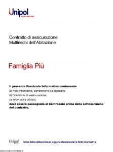 Unipol - Famiglia Piu' Polizza Multirischi Dell'Abitazione - Modello 7023 Edizione 08-2011 [34P]